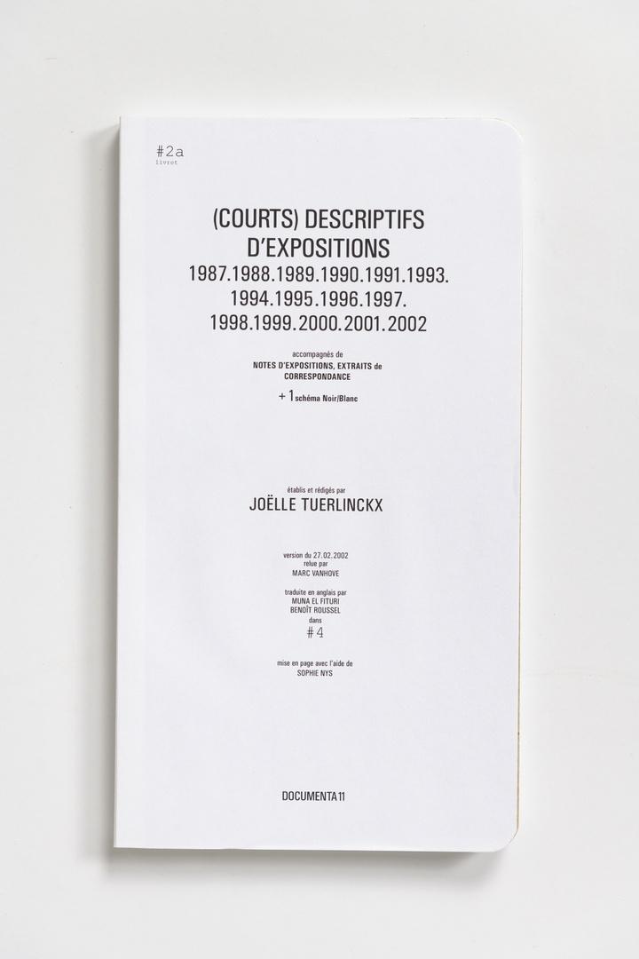 #Livrets Documenta 11: 2a - (Courts) descriptifs d'expositions 1987.1988.1989.1990.1991.1993.1994.1995.1996.1997.1998.1999.2000.2001.2002