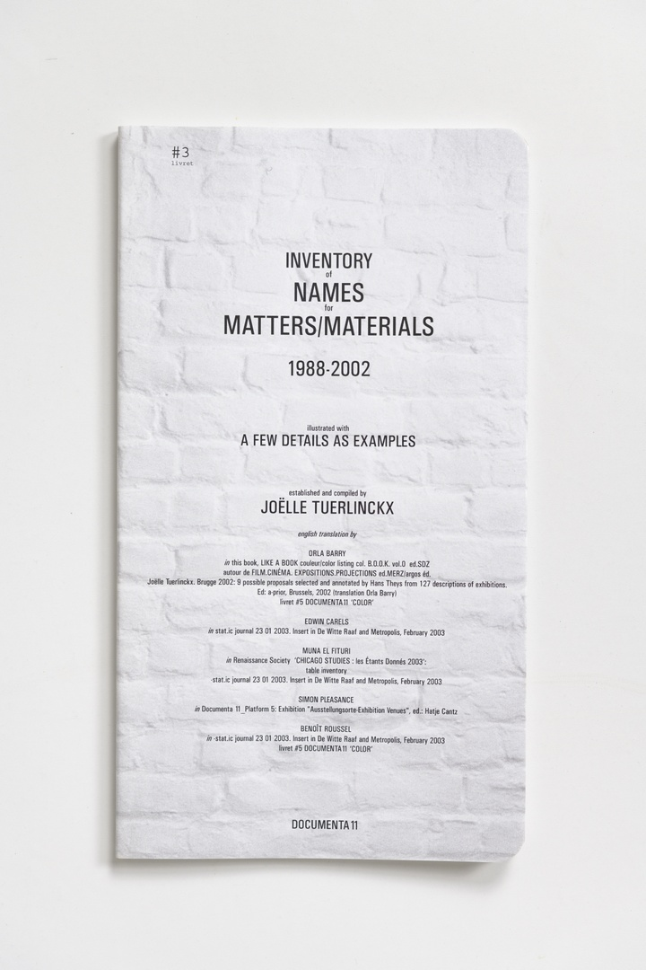 #Livrets Documenta 11: 3 - Inventory of names for matters/materials 1988-2002 illustrated with a few details as examples