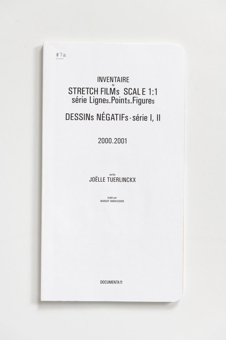 #Livrets Documenta 11: 7a - Inventaire de STRETCH FILMs scale 1:1 serie Lignes.POINTs.FIGUREs DESSINs NEGATIFs-serie I, II 2000.2001