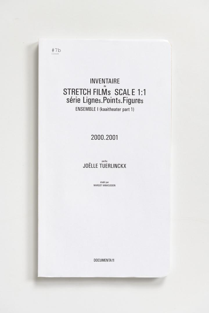 #Livrets Documenta 11: 7b - Inventaire STRETCH FILMs SCALE 1:1 serie Lignes.POINTs.FIGUREs ensemble I (kaaitheater part 1) 2000.2001