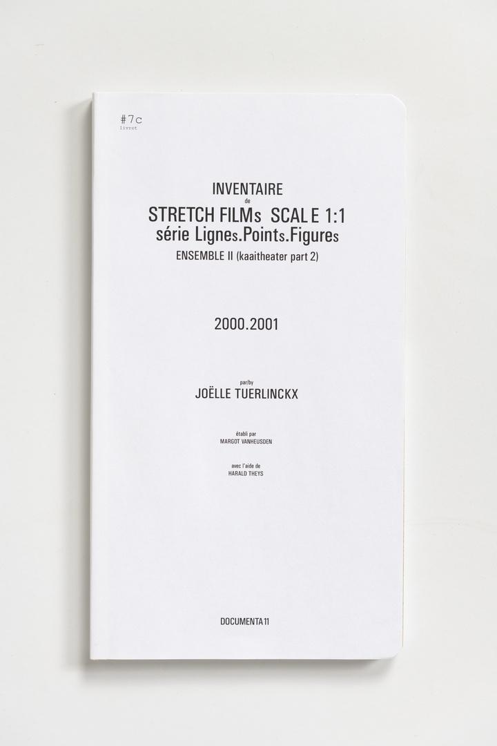 #Livrets Documenta 11: 7c - Inventaire de STRETCH FILMs SCALE 1:1 serie LIGNEs.PINTs.FIGUREs ensemble II (kaaitheater part 2)
