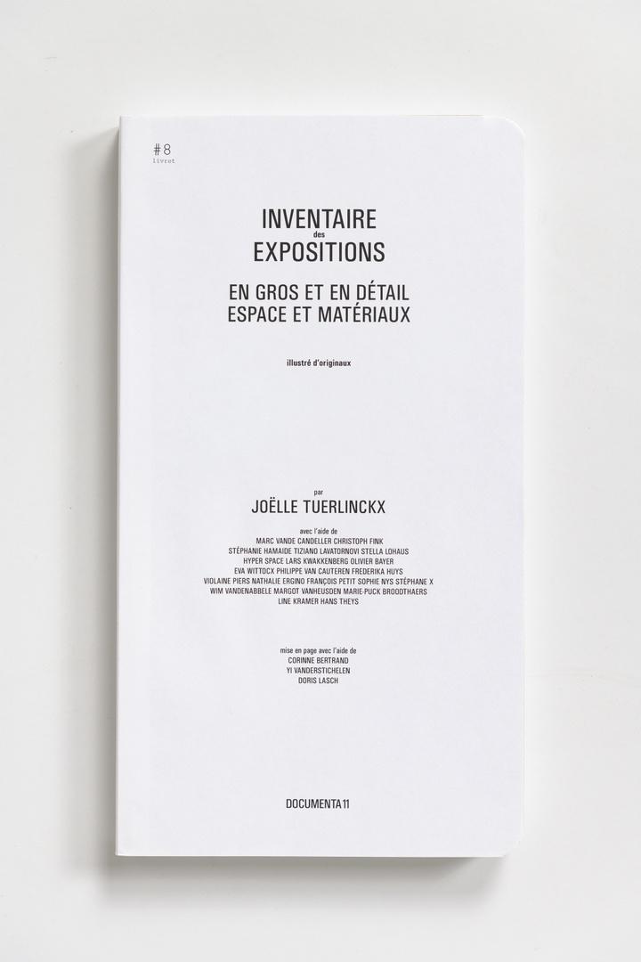 #Livrets Documenta 11: 8 - Inventaire des expositions en gros et en detail espace et materieaux illustre d'originaux