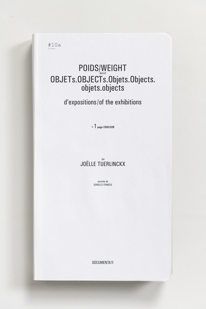 #Livrets Documenta 11: 10a - POIDS/WEIGHT des/of OBJETs.OBJECTs.Objets.Objects.objets.objects d'expositions / of the exhibitions + 1 page couleur