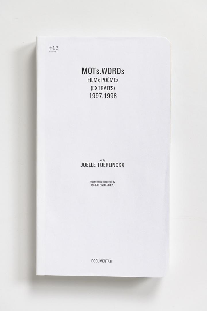 #Livrets Documenta 11: 13 - MOTs.WORDs FILMs POEMEs (EXTRAITS) 1997.1998