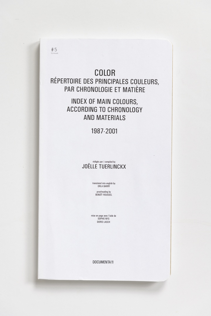 #Livrets Documenta 11: 5 - Color repertoire des principales couleurs, par chronologie te materiere index of main colours, according to chronoly and materials 1987-2001