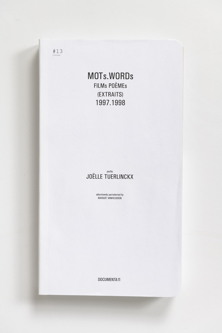#Livrets Documenta 11: 13 - MOTs.WORDs FILMs POEMEs (EXTRAITS) 1997.1998